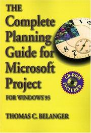 Cover of: The complete planning guide for Microsoft Project by Thomas C. Belanger