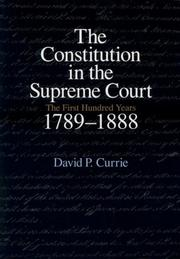 Cover of: The Constitution in the Supreme Court by David P. Currie