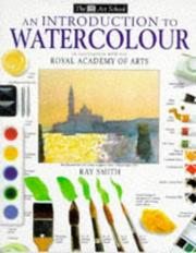Cover of: Introduction to Water Colours (Art School) | Ray Smith