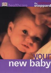Cover of: Your New Baby (Healthcare) | Miriam Stoppard