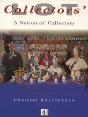 Cover of: Collectors' lot by Chrissie Kravchenko