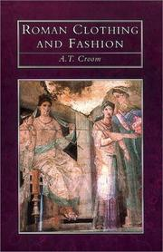 Cover of: Roman Clothing and Fashion by A. T. Croom