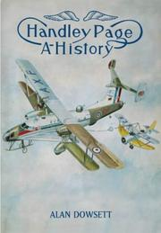 Cover of: Handley Page | Alan Dowsett