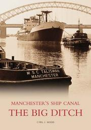 Cover of: Manchester's Ship Canal | Cyril J. Wood