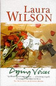 Cover of: Dying Voices (SIGNED) | Laura Wilson