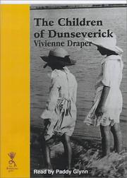 Cover of: The Children of Dunseverick | Vivienne Draper