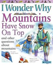 Cover of: I Wonder Why Mountains Have Snow on Top | Jackie Gaff