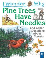 Cover of: I Wonder Why Pine Trees have Needles | Jackie Gaff