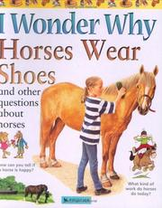 Cover of: I Wonder Why Horses Wear Shoes (I Wonder Why) | Jackie Gaff