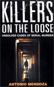 Cover of: Killers on the Loose | Antonio Mendoza