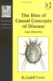 Cover of: The Rise of Causal Concepts of Disease by K. Codell Carter