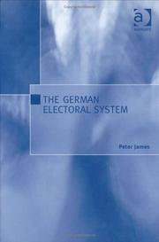 Cover of: The German Electoral System | Peter James
