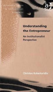 Cover of: Understanding the Entrepreneur | Christos Kalantaridis