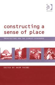 Cover of: Constructing a Sense of Place by Haim Yacobi