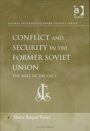 Cover of: Conflict and Security in the Former Soviet Union | Maria Raquel Freire