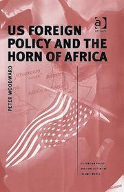 Cover of: US Foreign Policy and the Horn of Africa (Us Foreign Policy and Conflict in the Islamic World) (Us Foreign Policy and Conflict in the Islamic World) (Us ... Policy and Conflict in the Islamic World) | Peter Woodward