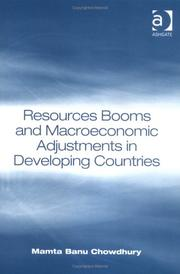 Cover of: Resources Booms and Macroeconomic Adjustments in Developing Countries | Mamta Banu Chowdhury