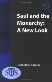 Cover of: Saul And the Monarchy | Simcha Shalom Brooks