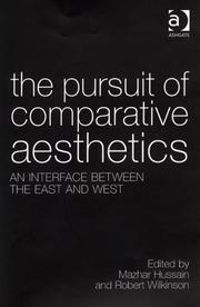 Cover of: The pursuit of comparative aesthetics | Robert Wilkinson