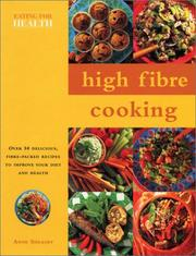Cover of: High Fibre Cooking by Anne Sheasby