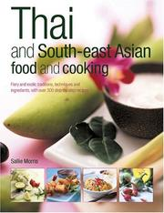 Cover of: Thai and South-East Asian Food & Cooking by Sallie Morris