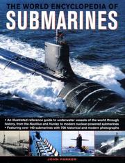 Cover of: The World Encyclopedia of Submarines | John Parker