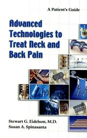 Cover of: Advanced Technologies to Treat Neck and Back Pain | Stewart G. Eidelson; Susan A. Spinasanta