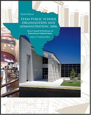 Cover of: TEXAS PUBLIC SCHOOL ORGANIZATION AND ADMINISTRATION: 2006 | James A. Vornberg