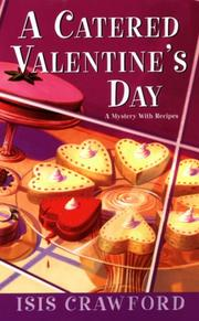 Cover of: A Catered Valentine's Day (Mystery with Recipes) by Isis Crawford