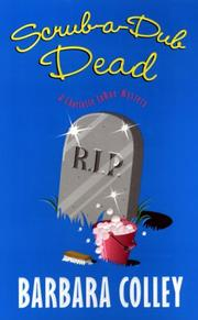 Cover of: Scrub a Dub Dead (Charlotte LaRue Mysteries) | Barbara Colley