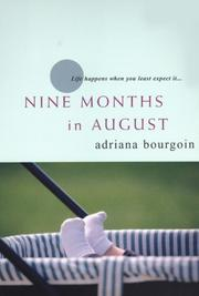 Cover of: Nine Months in August | Adriana Bourgoin