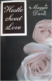 Cover of: Hustle, Sweet Love by Maggie Davis