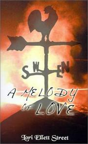 Cover of: A Melody of Love | Lori Ellett Street