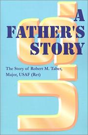 Cover of: A father's story | Robert M. Taber