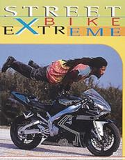 Cover of: Streetbike Extreme | Mike Seate