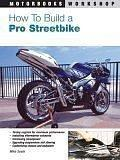 Cover of: How To Build A Pro Streetbike | Mike Seate
