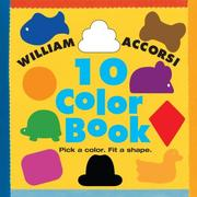 Cover of: 10 Color Book by William Accorsi