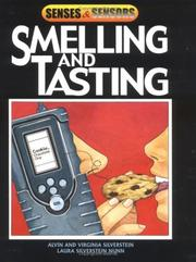 Cover of: Smelling And Tasting (Senses and Sensors) | Alvin Silverstein