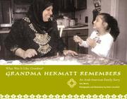 Cover of: Grandma Hekmat Remembers | Ann Morris
