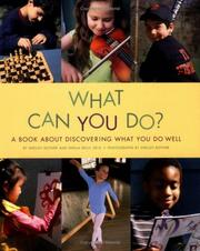Cover of: What Can You Do:A Book About D (Shelley Rotner's Early Childhood Library) | Shelly Rotner