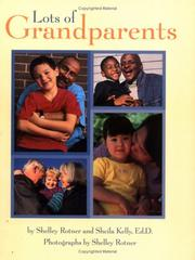 Cover of: Lots Of Grandparents (Shelley Rotner's Early Childhood Library) by Shelly Rotner