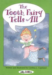 Cover of: The Tooth Fairy Tells All | Cynthia Copeland Lewis