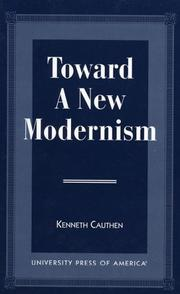 Cover of: Toward a new modernism | Kenneth Cauthen