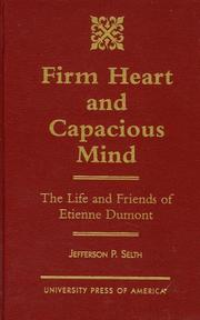 Cover of: Firm heart and capacious mind | Jefferson P. Selth