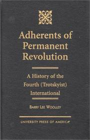 Cover of: Adherents of permanent revolution | Barry Lee Woolley