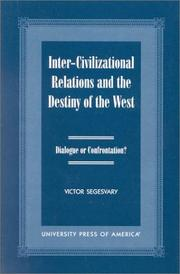 Cover of: Inter-Civilization Relations and the Destiny of the West by Victor Segesvary