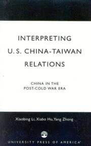 Cover of: Interpreting U.S.-China-Taiwan Relations | Hu Xiabo