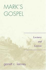 Cover of: Mark's Gospel | Garrett C. Kenney