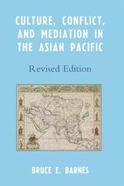 Cover of: Culture, Conflict, and Mediation in the Asian Pacific | Barnes Bruce