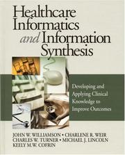 Cover of: Healthcare Informatics and Information Synthesis by Charles W. Turner